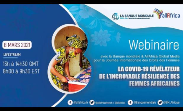 Résilience des femmes africaines en temps de Covid-19 :La Banque mondiale et le Groupe AllAfrica Global Media organisent un panel virtuel le 8 mars prochain