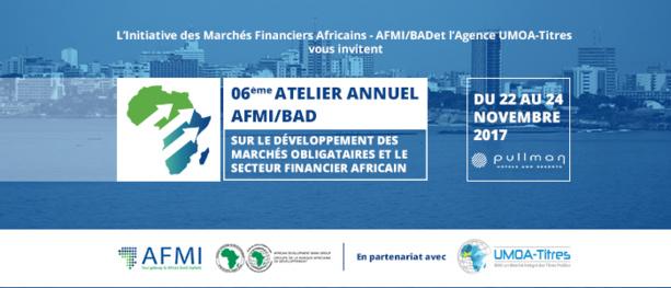 6ème Atelier Annuel sur le Développement des Marchés Obligataires et le Secteur Financier Africain