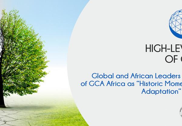 Lancement de Gca Afrique : Un moment historique pour accélérer l'adaptation sur le continent selon des leaders