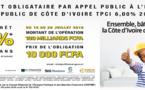 Appel Public à l'Epargne: La Côte d'Ivoire lance un emprunt obligataire de 100 milliards de Fcfa pour le financement de ses infrastructures