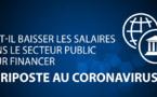 Faut-il baisser les salaires dans le secteur public pour financer la lutte contre le coronavirus ?
